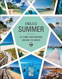 Endless Summer: 52 Sunny Destinations Around the World