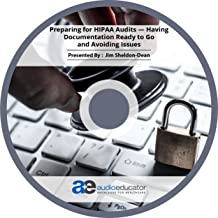 Preparing for HIPAA Audits — Having Documentation Ready to Go and Avoiding Issues