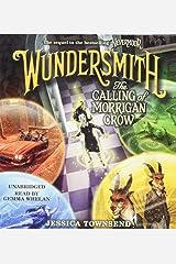 Wundersmith: The Calling of Morrigan Crow: 2 (Nevermoor, 2) Audio CD