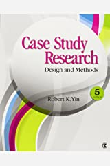 Case Study Research: Design and Methods Broché