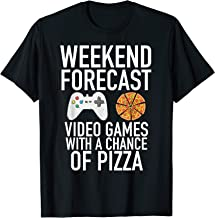 Weekend Forecast Video Games and Pizza Gamer Tee T-Shirt