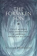 The forsaken Son: الأطفال murder و atonement في الحديث الخيال أمريكية