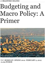 Budgeting and Macro Policy: A Primer