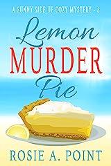Lemon Murder Pie (A Sunny Side Up Cozy Mystery Book 5) Kindle Edition
