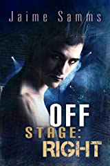 Off Stage: Right Kindle Edition