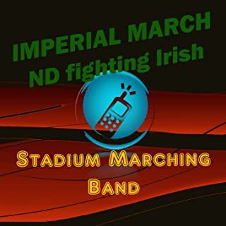 Imperial March (Notre Dame Fighting Irish March)