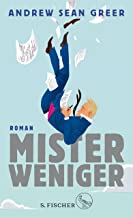 Mister Weniger: Roman (German Edition)