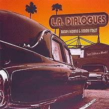 L.A. Dialogues