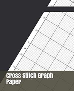 Cross Stitch Graph Paper: For Creating Patterns Embroidery Needlework Design Large
