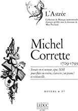 Michel Corrette: Sonate Op.13 in d Minor for Flute or Violin, Harpsichord and Cello
