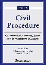 Civil Procedure: Constitution, Statutes, Rules, and Supplemental Materials, 2019 (Supplements)