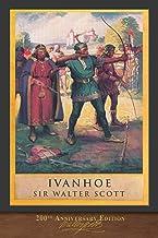 Ivanhoe: Illustrated 200th Anniversary Edition