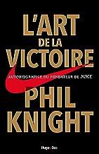 L'art de la victoire (Hors collection) (French Edition)