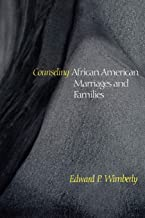 Counseling African American Marriages and Families (CPT) (Counseling and Pastoral Theology)