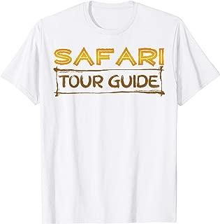 Safari Tour Guide Tshirt Kenya Tanzania Namibia Animal Gift T-Shirt
