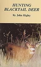 Hunting Blacktail Deer