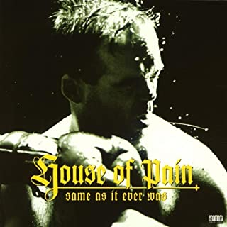 Best same as it ever was house of pain Reviews