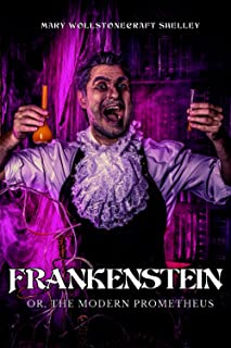 Frankenstein - Or, The Modern Prometheus (Book collection)