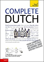 Complete Dutch Beginner to Intermediate Course: Learn to read, write, speak and understand a new language (Teach Yourself Complete Courses)
