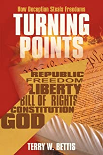 Turning Points: How Deception Steals Freedoms