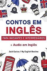 Aprenda Inglês com Contos Incríveis para Iniciantes e Intermediários: Melhore sua Habilidade de Leitura e Compreensão Auditiva em Inglês (English Edition) eBook Kindle