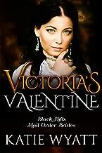 Victoria's Valentine (Black Hills Mail Order Bride series Book 4)