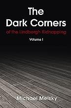 The Dark Corners: Of the Lindbergh Kidnapping (The Dark Corners Series Book 1)