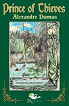 The Prince of Thieves: Tales of Robin Hood by Alexandre Dumas: Book One