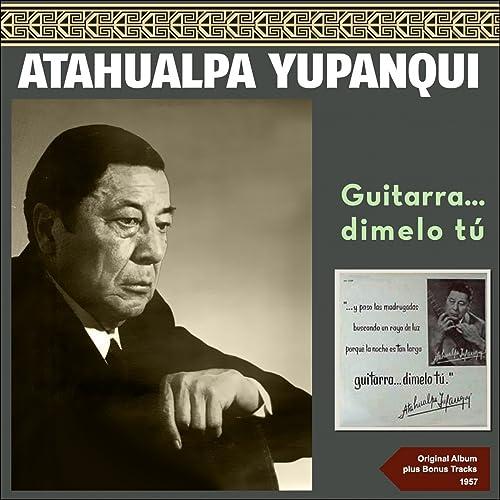 Zamba del Otono de Atahualpa Yupanqui en Amazon Music - Amazon.es