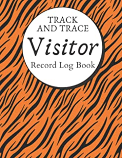 TRACK AND TRACE Visitor Record Log Book: Business Health & Safety Compliance | Visitor Tracing Register | Record Date, Nam...