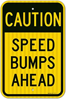 75bf5ee940bda Amazon.com: speed bump sign - 4 Stars & Up