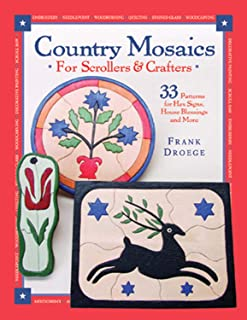 Country Mosaics for Scrollers and Crafters: 33 Patterns for Hex Signs, House Blessings and More