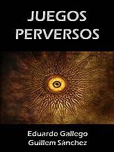 JUEGOS PERVERSOS: Historias de antropólogos (Spanish Edition)