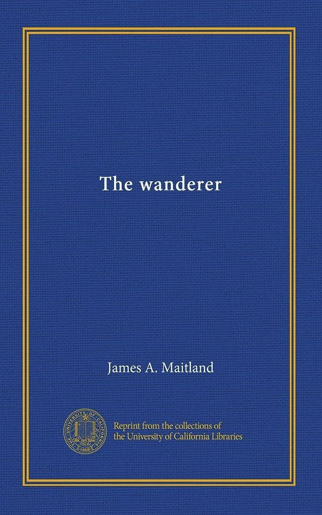 大使館ディレクトリルーThe wanderer