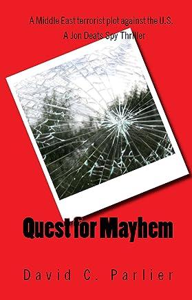 Quest for Mayhem: A Jon Deats Spy Thriller (A Jon Deats Novel Book 1) (English Edition)