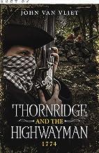 Thornridge and the Highwayman