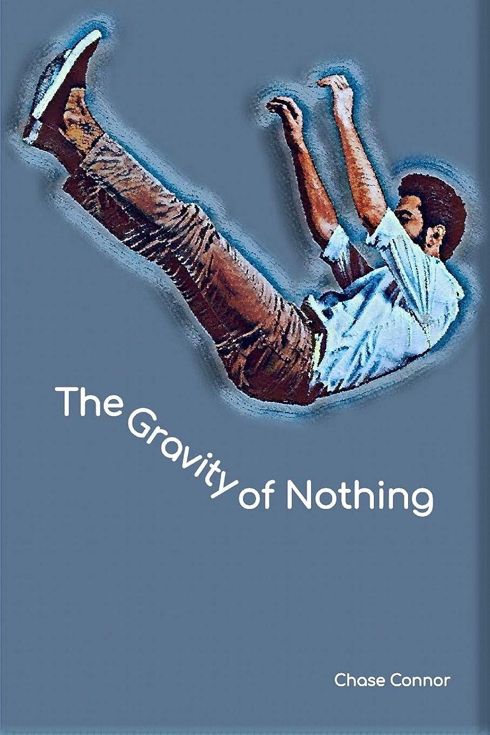 使用法バンク医療のThe Gravity of Nothing