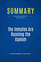 Summary: The Inmates Are Running the Asylum: Review and Analysis of Cooper's Book