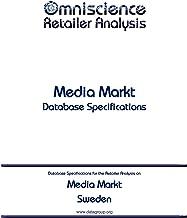 Media Markt - Sweden: Retailer Analysis Database Specifications (Omniscience Retailer Analysis - Sweden Book 64330) (English Edition)