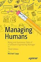 Best managing humans michael lopp Reviews