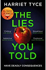 The Lies You Told: The unmissable thriller from the bestselling author of Blood Orange (English Edition) Format Kindle