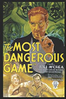 The Most Dangerous Game: A Fantastic Story of Action & Adventure (Annotated) By Richard Connell.