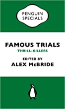 Famous Trials: Thrill-Killers (Penguin Specials)