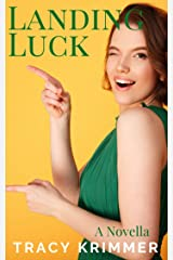 Landing Luck Kindle Edition