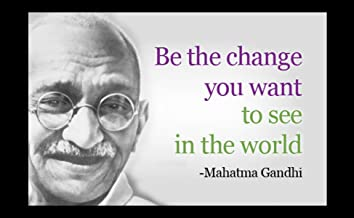 12 x 18 XL Poster Gandhi's Famous Quote Be The Change You Want To See In The World