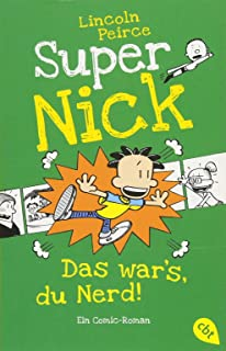 Super Nick - Das war's, du Nerd!: Ein Comic-Roman