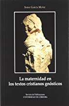 La maternidad en los textos gnósticos cristianos