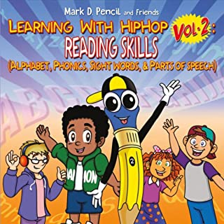 Learning with Hip Hop, Vol. 2: Reading Skills (Alphabet, Phonics, Sight Words, & Parts of Speech)