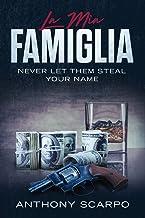 La Mia Famiglia: Never Let Them Steal Your Name
