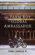 From Farm Boy to Global Ambassador